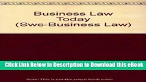 [Read Book] Business Law Today, Comprehensive Edition: Text, Cases, Legal, Ethical, Regulatory,