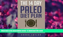 [Download]  Paleo: The 14 Day Paleo Diet Plan - Delicious Paleo Diet Recipes for Weight Loss (FREE