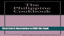 Read Book The Philippine cookbook Full Online