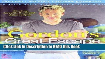 read book gordon ramsay s great escape 100 recipes inspired by asia full online
