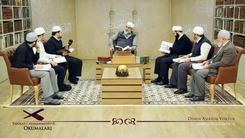 23) Tarikat-ı Muhammediyye Okumaları - Dinde Aşırılık Yoktur [4] / Nureddin Yıldız