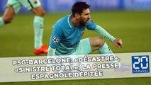 PSG-Barcelone: «Désastre», «sinistre total», la presse espagnole dépitée