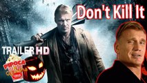 Demon movie DON'T KILL IT 2017 trailer filme Demons VS Dolph Lundgren horror movie filmes de terror