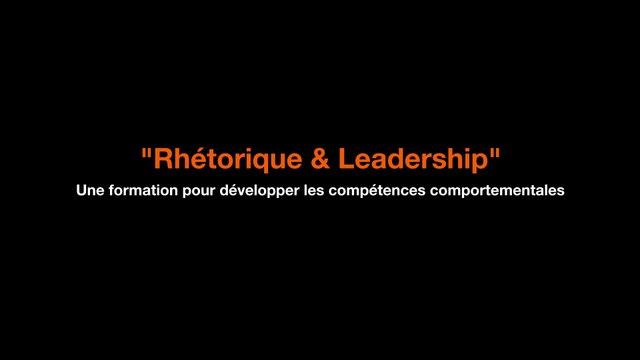 """Rhétorique & Leadership"" - Formation Orange - Teaser Laval Virtual 2017"