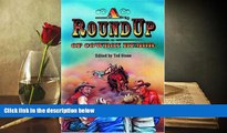 BEST PDF  Roundup of Cowboy Humor, A (Roundup Books) Ted Stone [DOWNLOAD] ONLINE