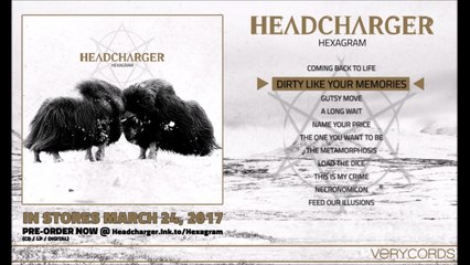 Headcharger - Dirty Like Your Memories