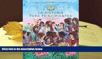 PDF La Historia para principiantes: Historias bíblicas ilustradas (Historias Biblicas Ilustradas)