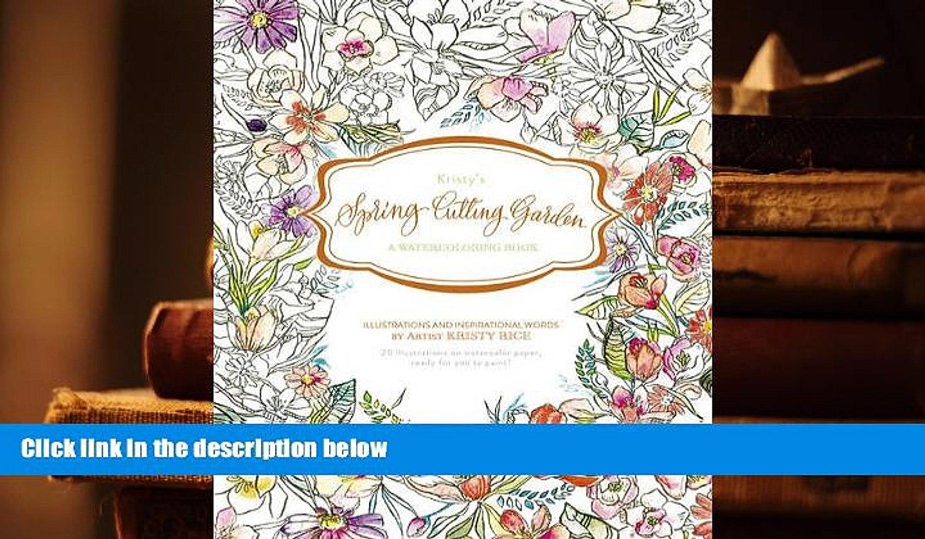 Audiobook  Kristy s Spring Cutting Garden: A Watercoloring Book (Kristy s Cutting Garden) For Ipad