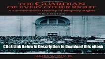 [Read Book] The Guardian of Every Other Right: A Constitutional History of Property Rights