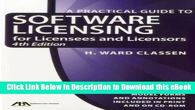 [Read Book] Practical Guide to Software Licensing: For Licensees and Licensors (Practical Guide to