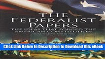 [Read Book] The Federalist Papers: The Ideas that Forged the American Constitution: Slip-case