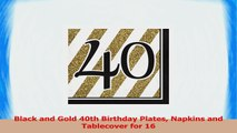 Black and Gold 40th Birthday Plates Napkins and Tablecover for 16 fc78187e