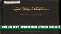[Read Book] Feedback Systems: Input-Output Properties (Electrical science) Kindle