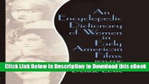 [Read Book] An Encyclopedic Dictionary of Women in Early American Films: 1895-1930 Kindle