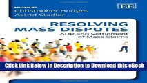 [Read Book] Resolving Mass Disputes: ADR and Settlement of Mass Claims Kindle