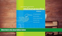 FREE [DOWNLOAD] You Know You re in Minnesota When...: 101 Quintessential Places, People, Events,