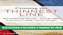 EPUB Download Crossing the Thinnest Line: How Embracing Diversity—from the Office to the