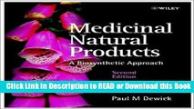 Read Book Medicinal Natural Products: A Biosynthetic Approach Free Books