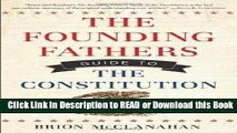 BEST PDF The Founding Fathers Guide to the Constitution Book Online