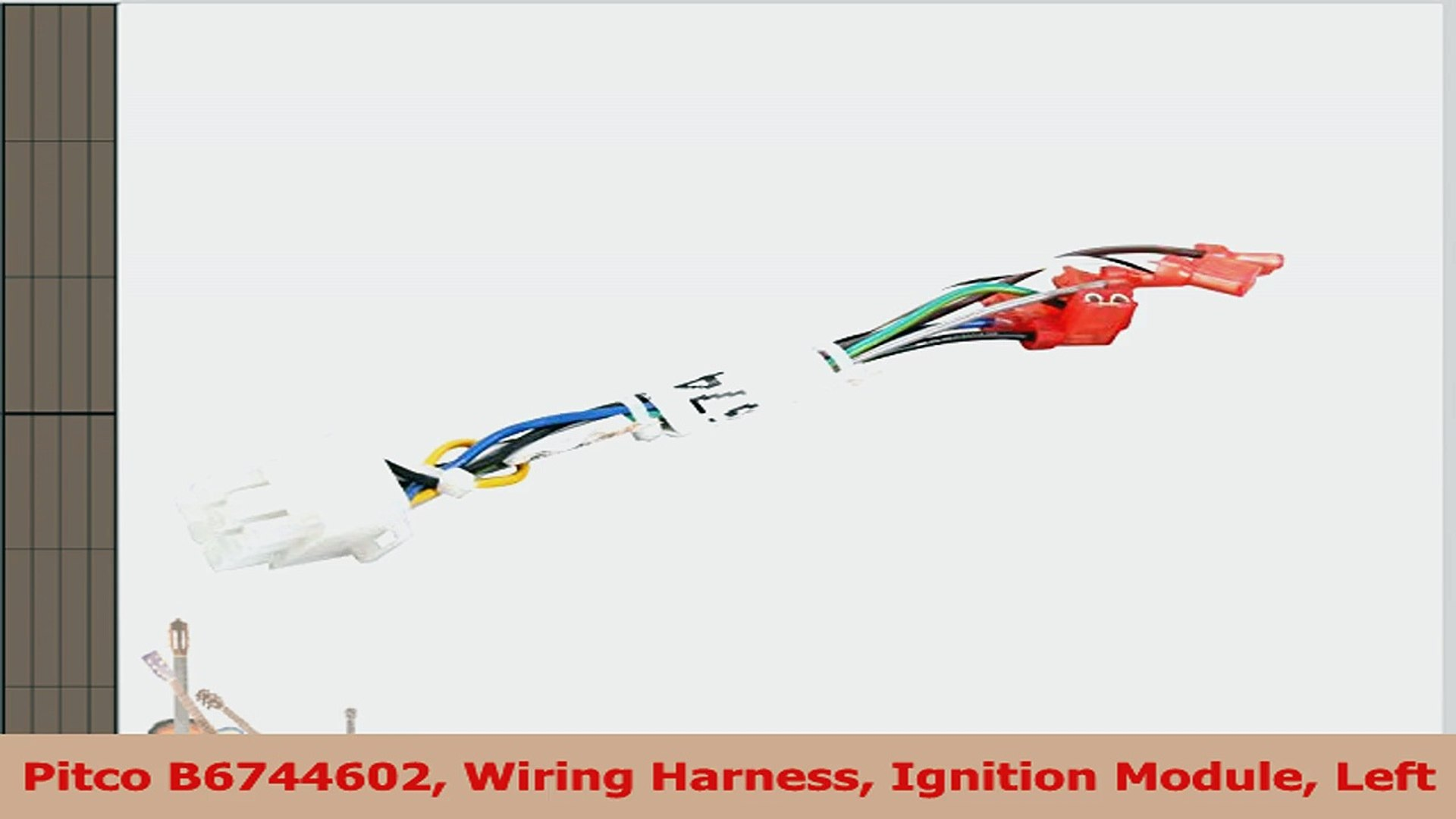 Pitco B6744602 Wiring Harness Ignition Module Left 3a69e02d on wiring harness, harley ignition module harness, ignition switch harness, ignition module coil, ignition control module harness 4.1l, rx-8 ignition coil wire harness, ignition system diagram, q45 ignition coil wire harness,