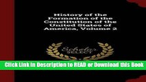 BEST PDF History of the Formation of the Constitution of the United States of America, Volume 2