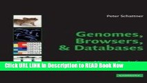 eBook Download Genomes, Browsers and Databases: Data-Mining Tools for Integrated Genomic Databases
