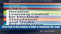 [PDF] Iterative Learning Control for Electrical Stimulation and Stroke Rehabilitation