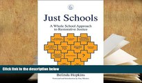 Download [PDF]  Just Schools: A Whole School Approach to Restorative Justice Pre Order