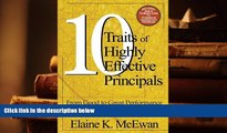 PDF Ten Traits of Highly Effective Principals: From Good to Great Performance For Kindle