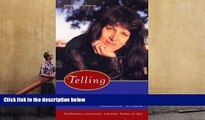 PDF [DOWNLOAD] Telling: Confessions, Concessions, and Other Flashes of Light Marion Winik BOOK