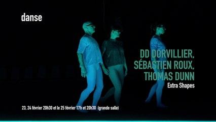 DD Dorvillier, Extra Shapes | Les Spectacles vivants
