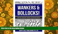 Read Online Wankers   Bollocks!: British Sweary Word Coloring Book Trial Ebook