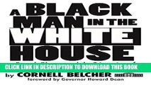 Ebook A Black Man in the White House: Barack Obama and the Triggering of America s Racial-Aversion