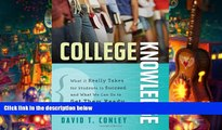 Audiobook  College Knowledge: What It Really Takes for Students to Succeed and What We Can Do to