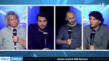 Talk Show du 16/02, partie 4 : avant-match OM-Rennes
