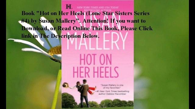 Download Hot on Her Heels (Lone Star Sisters Series #4) ebook PDF