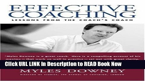 [Best] Effective Coaching: Lessons from the Coach s Coach (Orion Business Power Toolkit) Online