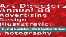 [PDF] The Art Directors Annual 88: Advertising Design Illustration Interactive Photography Popular