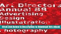 [PDF] The Art Directors Annual 88: Advertising Design Illustration Interactive Photography Popular