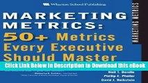 [Download] Marketing Metrics: 50+ Metrics Every Executive Should Master Free Online