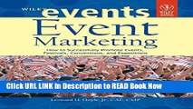 [Best] Event Marketing: How to Successfully Promote Events, Festivals, Conventions, and