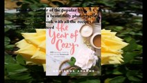 Download The Year of Cozy: 125 Recipes, Crafts, and Other Homemade Adventures ebook PDF