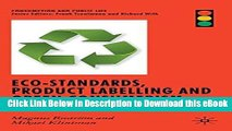PDF Eco-Standards, Product Labelling and Green Consumerism (Consumption and Public Life) Ebook