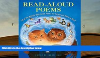 PDF [FREE] DOWNLOAD  Read-Aloud Poems: 120 of the World s Best-Loved Poems for Parent and Child to