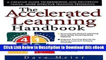 BEST PDF The Accelerated Learning Handbook: A Creative Guide to Designing and Delivering Faster,
