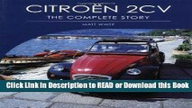 Download FREE Citroen 2CV: The Complete Story (Crowood Autoclassics) Pre Order