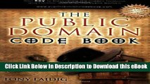 Download The Public Domain Code Book: Your Key to Discovering the Hidden Treasures and Limitless