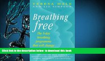 Audiobook  Breathing Free: The 5-day Breathing Programme That Can Change Your Life Teresa Hale Pre