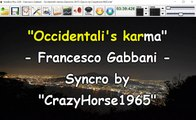 Francesco Gabbani - Occidentali's karma (Sanremo 2017) (Syncro by CrazyHorse1965) Karabox - Karaoke