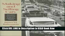 eBook Free Making and Selling Cars: Innovation and Change in the U.S. Automotive Industry Free